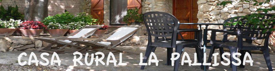 CASA RURAL LA PALLISSA
